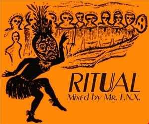 Mr. F.N.X. - Ritual