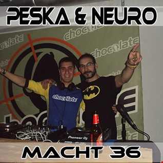 Peska & Neuro @ 36 Aniversario Chocolate