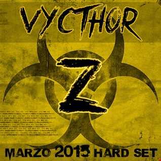 Vycthor Z - Marzo 2015 Hard Set
