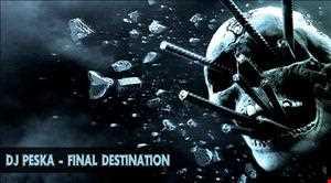 Dj Peska - Final Destination