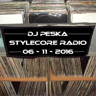 Dj Peska @ Stylecore Radio (6/11/16)