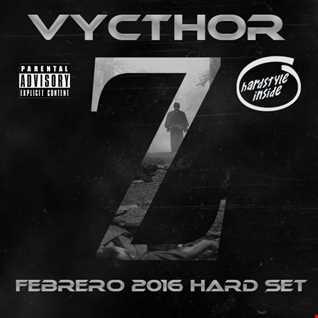 Vycthor Z - Febrero 2016 Hard Set