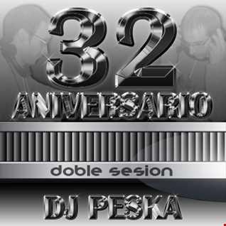 Dj Peska - 32 Aniversario Set