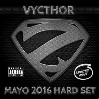 Vycthor Z - Mayo 2016 Hard Set