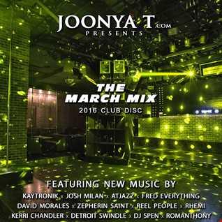 Joonya T Presents The March Mix 2016 Club Disc