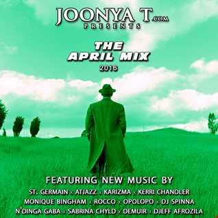 Joonya T Presents The April Mix 2016
