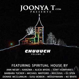 Joonya T Presents Chuuuch Volume 3