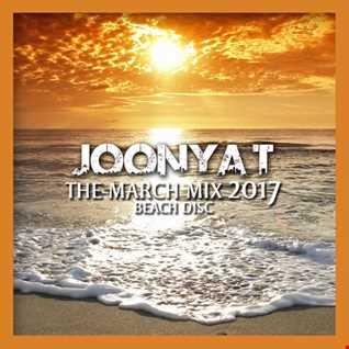 Joonya T Presents The March Mix 2017 [Beach Disc]