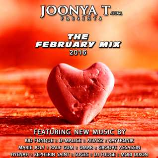 Joonya T Presents The February Mix 2016
