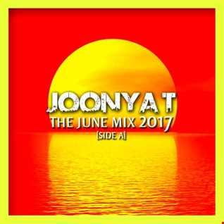 Joonya T Presents The June Mix 2017 Side A