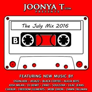 Joonya T Presents The July Mix 2016 Side B
