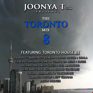 Joonya T Presents The Toronto Mix Volume 8