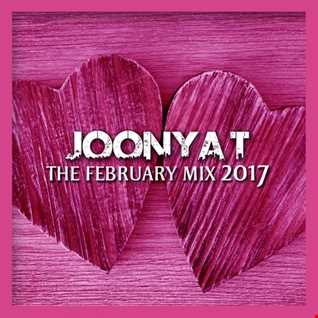 Joonya T Presents The February Mix 2017