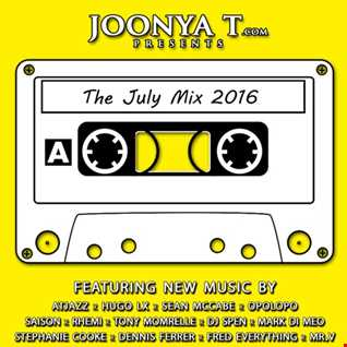 Joonya T Presents The July Mix 2016 Side A
