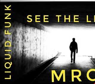 MR.C  SEE THE LIGHT  LIQUID MIX  MAY 2020