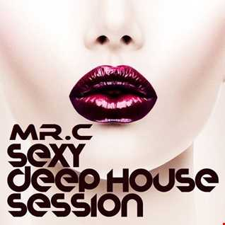 SEXY DEEP HOUSE SESSION   SEPT 2016 MIX