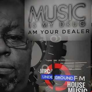 MR.C MUSIC IS MY DRUG     AM YOUR DEALER  UNDERGROUND FM NOV 2020