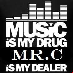MUSIC IS MY DRUG MR.C IS YOUR DEALER MAY 2017 MIX LIVE SESSIONS
