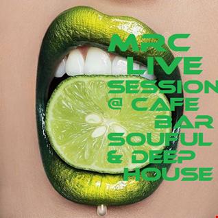 LIVE SESSION @ CAFE BAR  SEPT MIX 2016