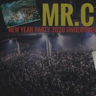 MR.C      MR.C NEW YEARS PARTY  UNDERGROUND MIX PT1 2019/20