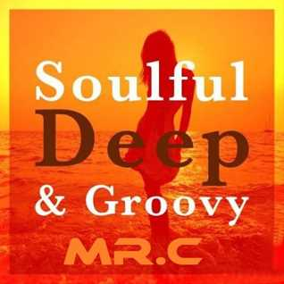 SOULFUL . DEEP & GROOVY   BANK  HOLIDAY  PARTY  AUGUST  2016