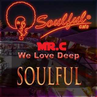 WE LOVE DEEP SOUL     THE LIVE SESSION  MIX  JULY 2016