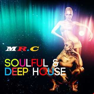 DEEP N SOULFUL HOUSE MARCH MIX 2019