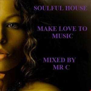 PURE SOULFUL HOUSE MUSIC