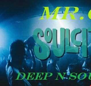 MR.C DEEP N SOULFUL  3  PARTY @ SOULCITY  FEB 2020