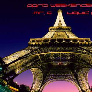 PARIS WEEKENDER LIQUID FUNK.  SEPT 2014
