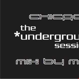 CHICAGO UNDERGROUND HOUSE   JULY 2016 MIX