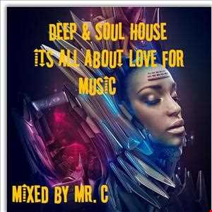 DEEP & SOULFUL HOUSE. ITS ALL ABOUT LOVE FOR MUSIC. HOT SUMMER HEAT MIX JULY 2013