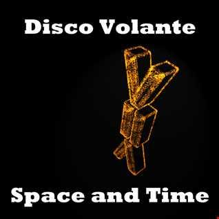 Disco Volante  - Space & Time  (Hasta Fuego Remix)