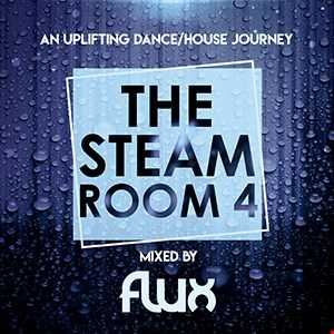 The Steam Room 4   DJ FLUX