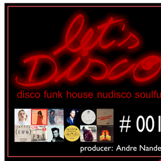 Let's Disco # 001