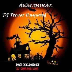 Halloween 2013 Competition; by DJ Trevor Haywood;FinalCut