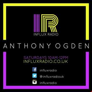 Anthony Ogden live on Influx Radio Tech House, House, Piano Tracks and Rave   1st April 2017