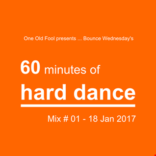 One Old Fool Presents - Wednesday Night Bounce - 18.01.2017