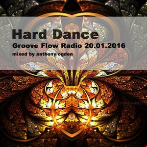 Hard Dance/Hard House Sessions live on Groove Flow Radio 20.01.2016