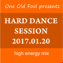 Hard Dance Session 2017.01.20