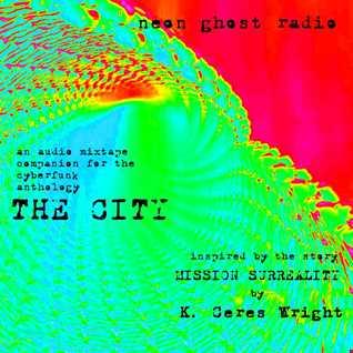 NEON GHOST RADIO: Mission Surreality