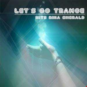 Rina Emerald   Let's Go Trance (episode 54)