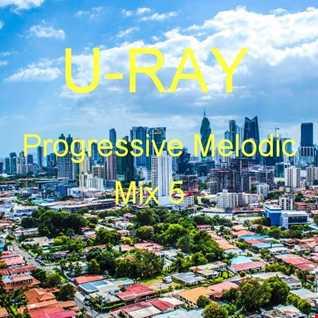 Progressive Melodic - Mix 5