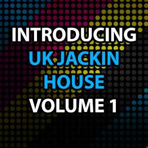 Introducing UK Jackin House Vol 1