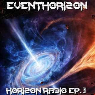 Horizon Radio Ep.  3