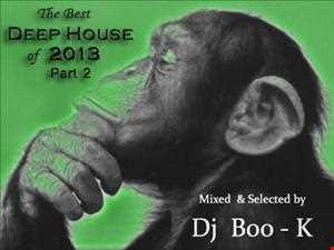 Best Deep House 2013 part 2