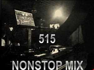 515 NONSTOP MIX