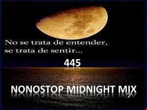 445 NONSTOP MIDNIGHT MIX