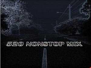 520 NONSTOP MIX