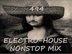 494 NONSTOP ELECTRO HOUSE MIX